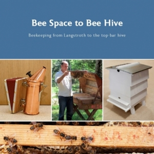 NEWLY RELEASED: Bee Space to Bee Hive