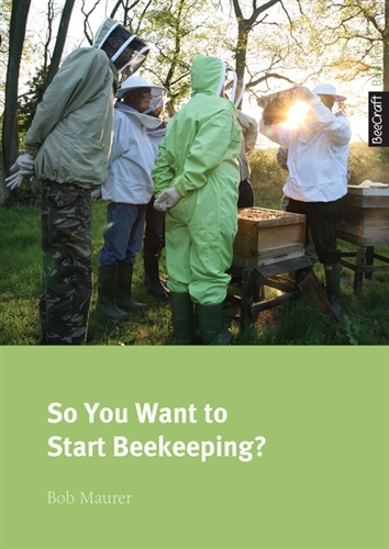 So You Want to Start Beekeeping?